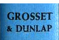 Grosset and Dunlap set in Weiss (with Grosset larger)